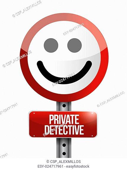 private detective street smile sign concept