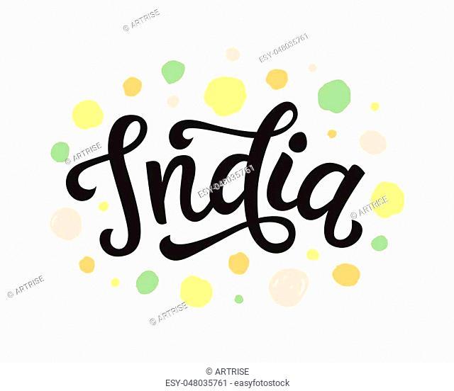 India hand written lettering. Brush calligraphy. Greeting card flyer design. Vector illustration