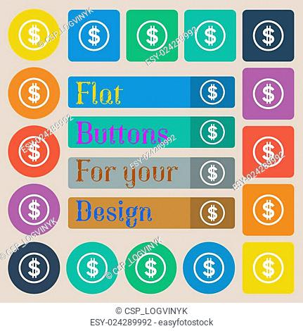 Dollar icon sign. Set of twenty colored flat, round, square and rectangular buttons