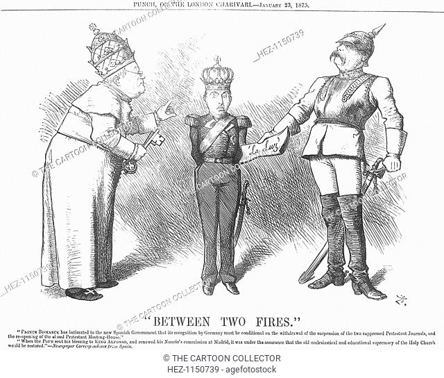 Between Two Fires, 1875. Pope Pius IX is on the left of this cartoon and Bismarck of Germany on the right. In the middle is the young son of the abdicated Queen...