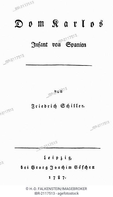 Historical print, 1787, title of the first Edition of Don Carlos by Johann Christoph Friedrich von Schiller, from the Bildatlas zur Geschichte der Deutschen...