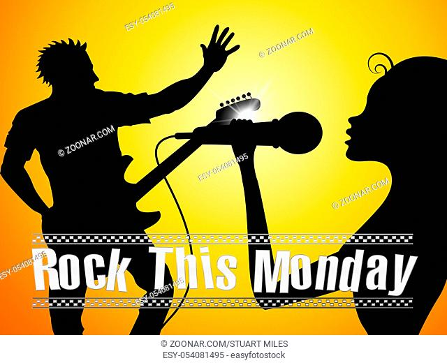Monday Motivation Quotes - Rock The Day Singers - 3d Illustration
