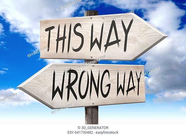 This way, wrong way - wooden signpost