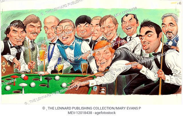 Famous snooker players (Jimmy White, Cliff Thorburn, Peter Ebdon, Denis Taylor, John Parrott, Stephen Hendry, Alex Higgins, Ray Reardon, John Virgo, Steve Davis