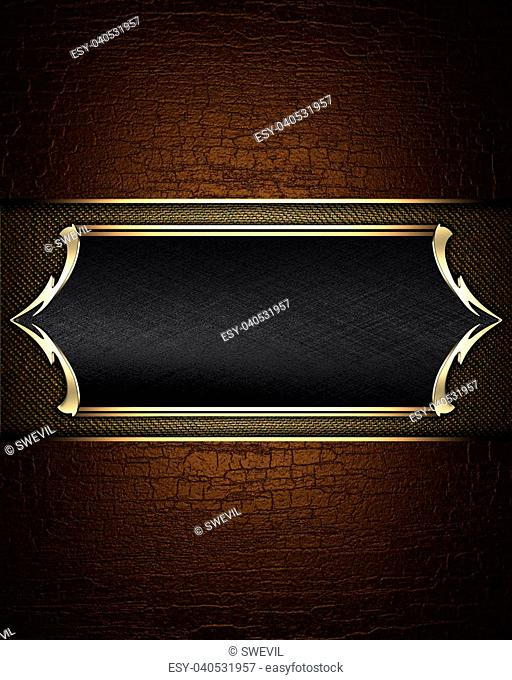 Abstract brown texture of a black name plate with gold patterns on the edges