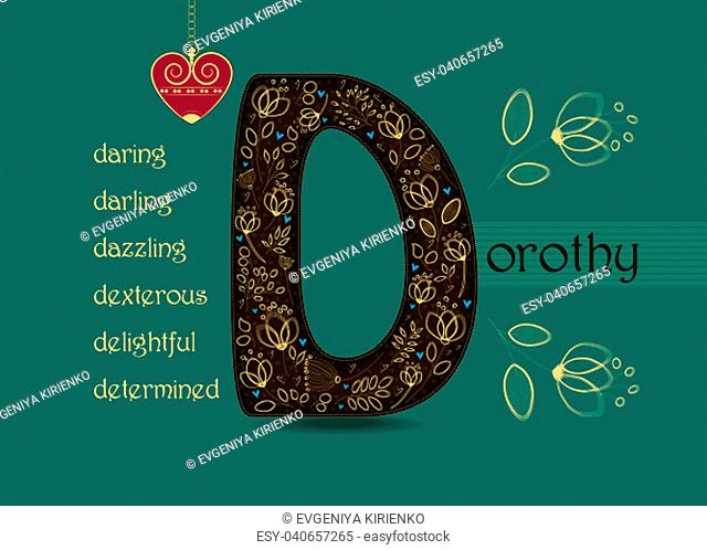 Name Day Card for Dorothy. Artistic brown letter D with golden floral decor. Vintage heart with chain. Words begining with the letter D - determined, dexterous