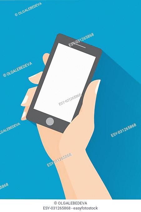 Hand holing smartphone with blank screen. Using mobile smart phone, flat design concept. Eps 10 vector illustration