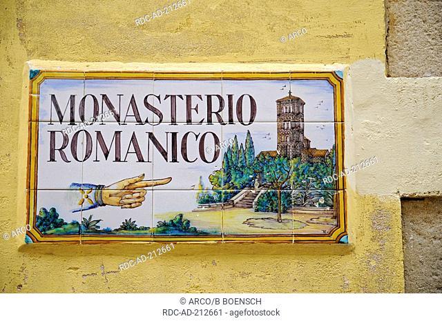 Sign, abbey Monasterio Romanico de San Miguel, Poble Espanyole, Barcelona, Catalonia, Spain