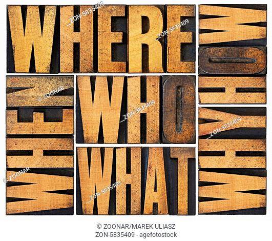 who, what, how, why, where, when, questions - brainstorming or decision making concept - a collage of isolated words in vintage letterpress wood type arranged...