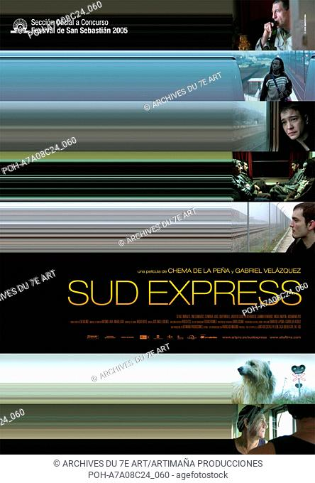 Sud express Year : 2005 Portugal / Spain Director: Chema de la Peña, Gabriel Velázquez Poster (Sp). It is forbidden to reproduce the photograph out of context...