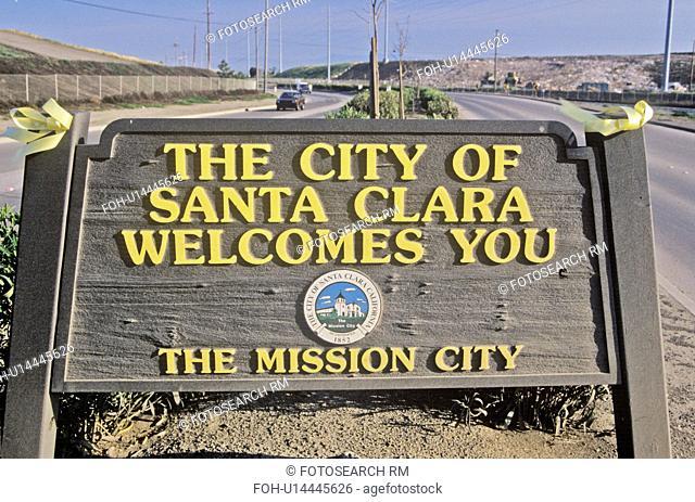 """""""The City of Santa Clara Welcomes You"""" sign, Santa Clara, Silicon Valley, California"""