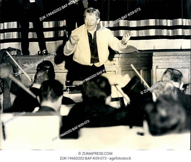 Feb. 02, 1966 - Danny Kaye To Conduct. London Philharmonic Orchestra: Danny Kaye who is in London to conduct the 100 musician London Philharmonic Orchestra in a...