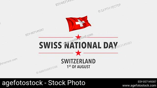 Happy Swiss national day greeting card, banner, vector illustration. Switzerland holiday 1st of August design element with waving flag as a symbol of...