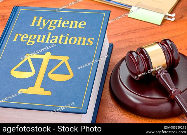 Law book with a gavel - Hygiene Regulations