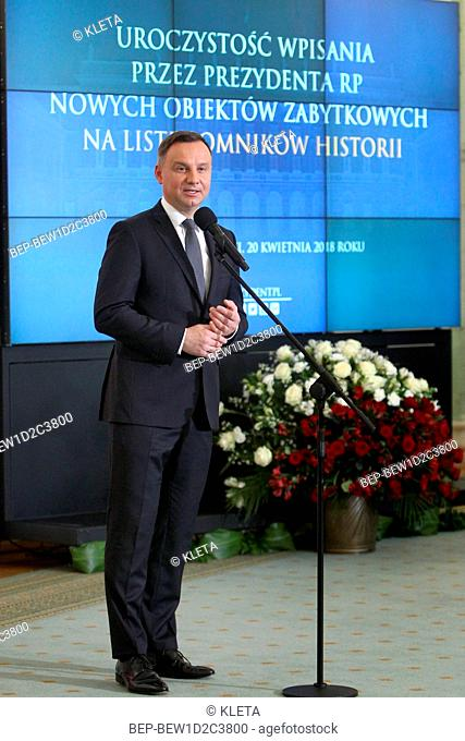 April 20, 2018 Warsaw, Poland. Pictured: President of the Republic of Poland Andrzej Duda