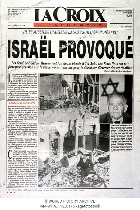 Headline in 'La Croix' a French newspaper, 19th January 1991, concerning a missile attack on Israel during the Gulf War (2 August 1990 - 28 February 1991)