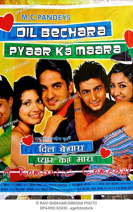 Bollywood's film poster romantic comedy ' Dil Bechara Pyaar Ka Maara ' released in October 2004 , Bombay Mumbai , Maharashtra , India