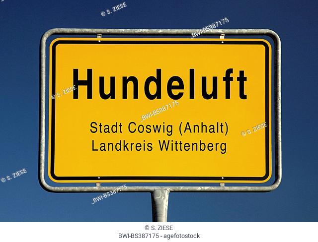 Hundeluft place name sign, Germany, Saxony-Anhalt, Landkreis Wittenberg, Coswig