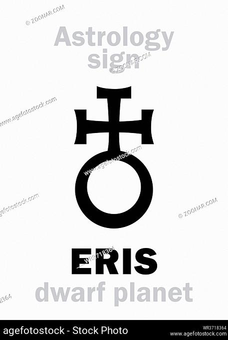 Astrology Alphabet: ERIS, most massive and second-largest superdistant dwarf planet. Hieroglyphics character sign (astrological symbol, used in Poland)