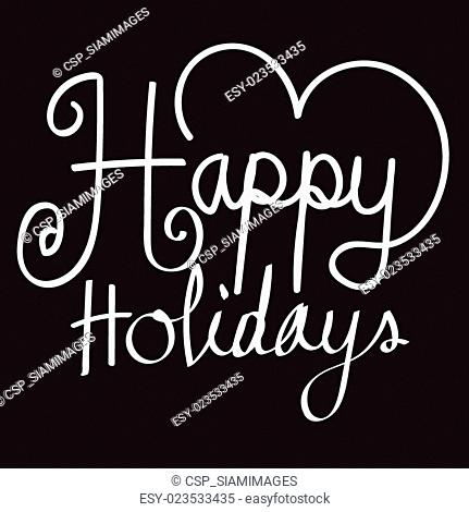 Happy Holidays vector illustration for your holiday ,greeting card
