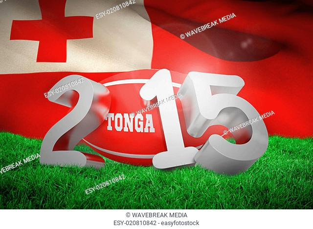 Composite image of tonga rugby 2015 message