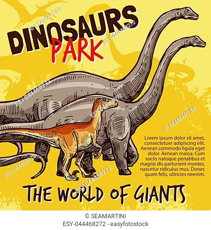 Dinosaurs Jurassic park poster of T-rex, brnotosaurus and stegosaurus giants. Vector sketch design of triceratops pteranodon or ceratosaurus and parasaurolophus...