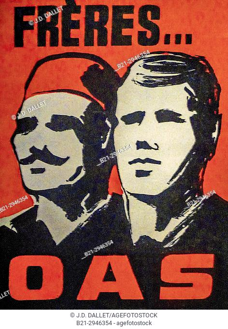 France, Algier, poster for ''OAS''.The Organisation armée secrète or OAS (meaning Secret Army Organisation) was a short-lived right-wingFrench dissident...