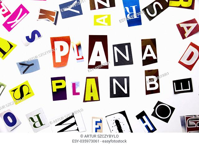 A word writing text showing concept of Plan A Plan B made of different magazine newspaper letter for Business case on the white background with space