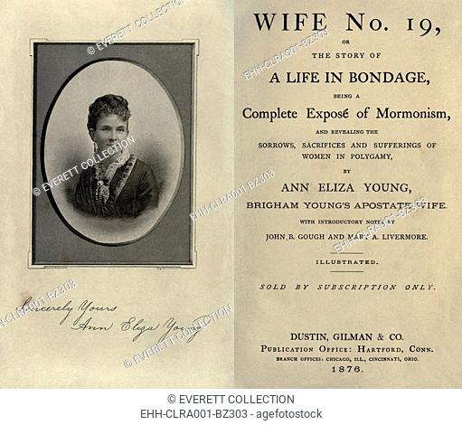 Tell all book by Brigham Young's 19th wife. Eliza Young's melodramatic narrative revealed the life style and family dynamics within Mormon plural marriages
