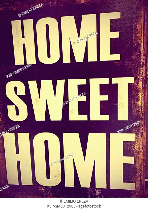 Sign. Home sweet home