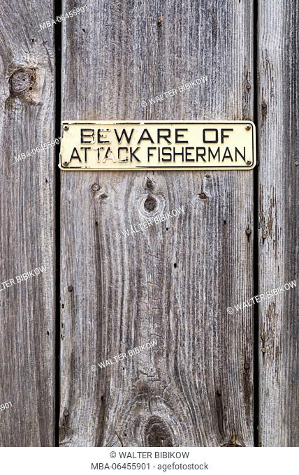 USA, Massachusetts, Cape Ann, Rockport, Pigeon Cove, sign of the attack fisherman