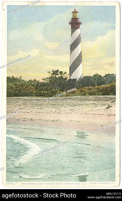 Anastasia Light House, St. Augustine, Fla. Detroit Publishing Company postcards 12000 Series. Date Issued: 1898 - 1931 Place: Detroit Publisher: Detroit...