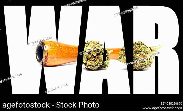 Marijuana and Cannabis, War
