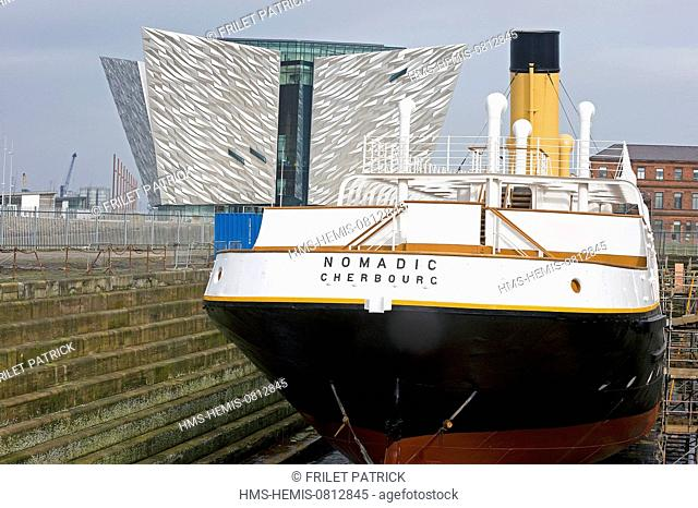 United Kingdom, Northern Ireland, Belfast, the Titanic Belfast museum and the Nomadic, the ship used to transfer the 1st and 2nd class passengers