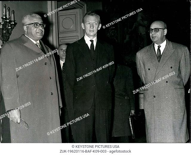 Jan. 16, 1962 - After meeting with Michel Debre yesterday afternoon, Bahi Laghdam, along with Sadok Mokaddem (Minister of Foreign Affairs)