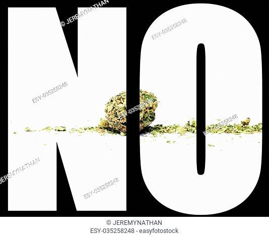 Marijuana and Cannabis, NO