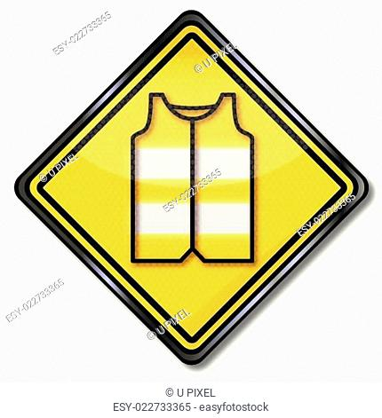 Schild mit Warnweste für Autofahrer