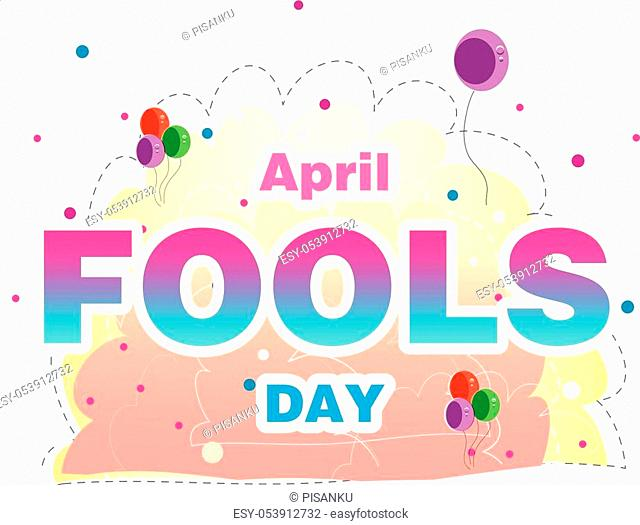 April Fools Day Balloon Background Vector Image
