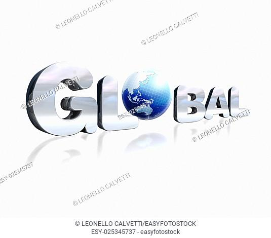 3 D chromed lettering with the word Global and earth globe in place of the O. On white reflective surface. Viewed in slight perspective