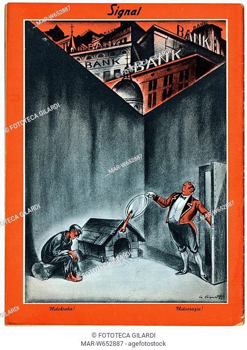 SECONDA GUERRA MONDIALE Italia-Germania. Caricatura: -Plutocrazia!-. Un servitore in livrea rifila un pezzo di osso da un piatto d'argento ad un misero...