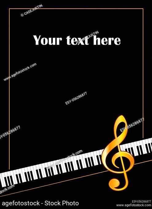 Music entertainment event poster frame, piano keyboard, golden treble clef, vertical. Copy space for concerts, performances, recitals, events, announcements