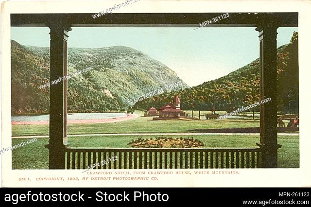Crawford Notch from Crawford House, Crawford Notch, N. H. Detroit Publishing Company postcards 6000 Series. Date Issued: 1898 - 1931 Place: Detroit Publisher:...