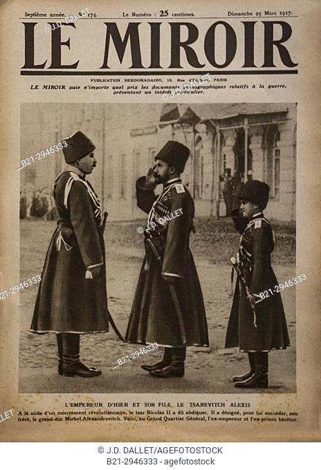 """France, Cover of """"""""Le Miroir"""""""" magazine of 25th. of march 1917. ..In Russia, the former Tsar Nicolas II with the Tsarevitch Alexis"""