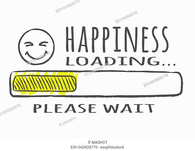Progress bar with inscription - Happiness loading and happy fase in sketchy style. Vector illustration for t-shirt design, poster or card