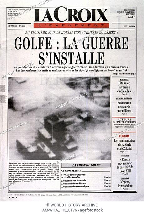 Headline in 'La Croix' a French newspaper, 21st January 1991, concerning the Gulf War (2 August 1990 - 28 February 1991)