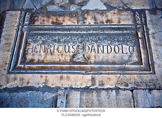 Tomb of Enrico Dandolo the infamous 41st Doge of Venice who persuaded the Fourth Crusade to Sack Constantinople on April 13, 1204