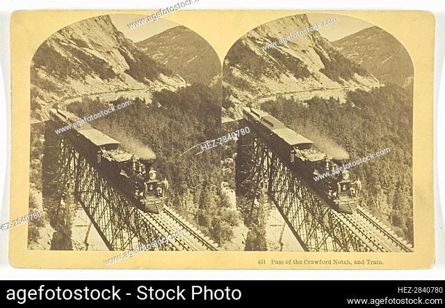 Pass of the Crawford Notch, and Train, late 19th century. Creator: BW Kilburn