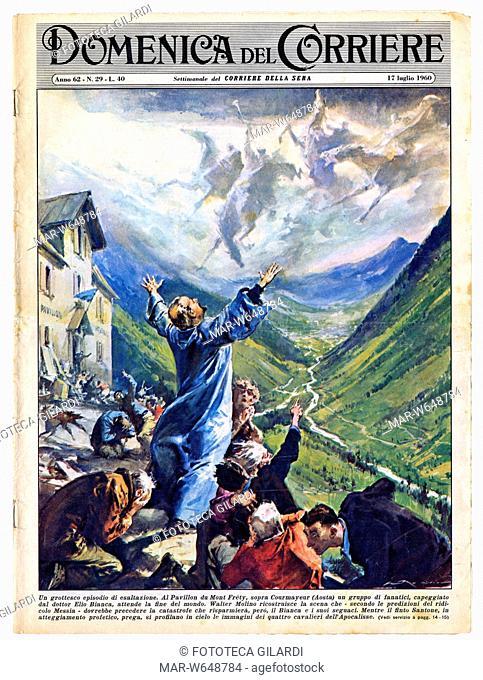 FINE DEL MONDO 'Un grottesco episodio di esaltazione, al pavillon du Mont Fréty, sopra Courmayeur (Aosta) un gruppo di fanatici