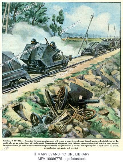 France : the German Army's invasion is so rapid because they make good use of high- tech military equipment, such as rail-mounted gun carriers