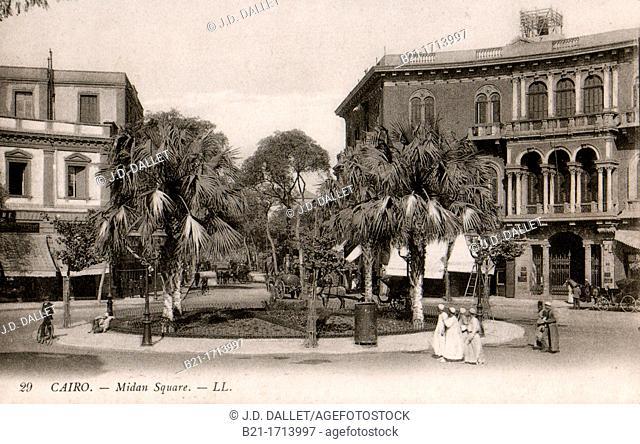Postcard around 1900: Midan Square, Cairo, Egypt